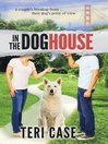 In the doghouse : a couple's breakup from their dog's point of view