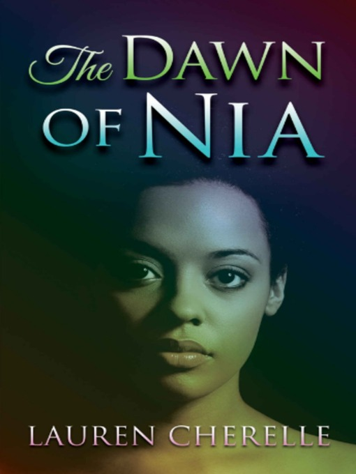 The Dawn of Nia