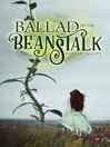 Ballad of the Beanstalk