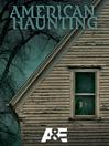American Haunting, Season 1, Episode 3 [electronic resource]