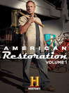 American Restoration, Season 1, Episode 3 [electronic resource]