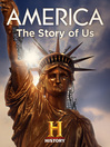 America the Story of Us, Season 1, Episode 1 [electronic resource]