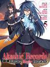 Akashic Records of Bastard Magic Instructor, Volume 5