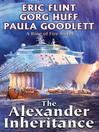 The Alexander Inheritance [electronic resource]