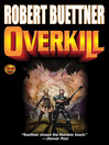 Overkill [electronic resource]