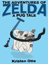 The Adventures of Zelda [electronic resource]