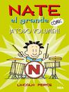 Nate el Grande Cómic #2. A todo volumen