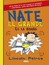 Nate el Grande#8. Es la bomba