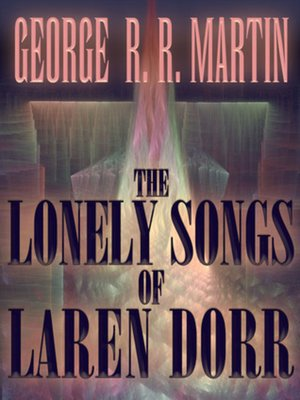 cover image of The Lonely Songs of Laren Dorr