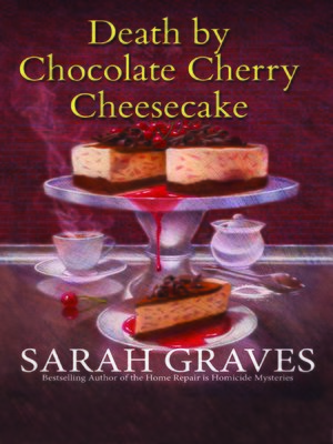 cover image of Death by Chocolate Cherry Cheesecake