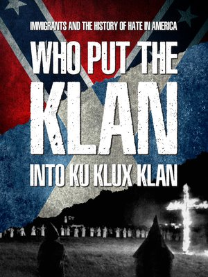 cover image of Who Put the Klan Into Ku Klux Klan