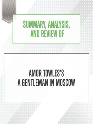 cover image of Summary, Analysis, and Review of Amor Towles's A Gentleman in Moscow