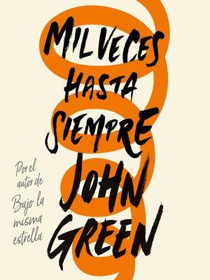 cover image of Mil veces hasta siempre