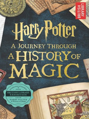 Pdf] download harry potter a history of magic: the book of the exh….