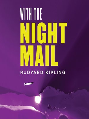 cover image of With the Night Mail: A Story of 2000 A.D.