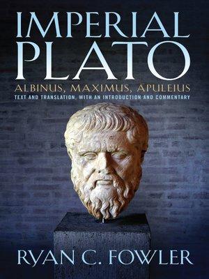 cover image of Imperial Plato: Albinus, Maximus, Apuleius