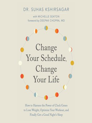 cover image of Change Your Schedule, Change Your Life