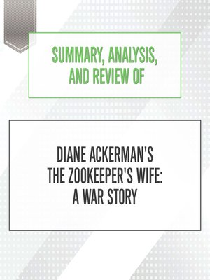 cover image of Summary, Analysis, and Review of Diane Ackerman's The Zookeeper's Wife: ...