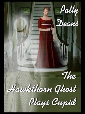 cover image of The Hawkthorn Ghost Plays Cupid