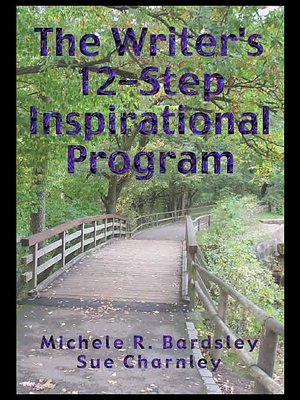 cover image of The Writer's 12 Step Inspirational Program
