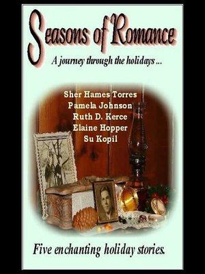 cover image of Seasons Of Romance Anthology