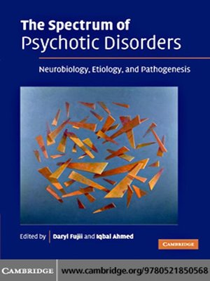 cover image of The Spectrum of Psychotic Disorders
