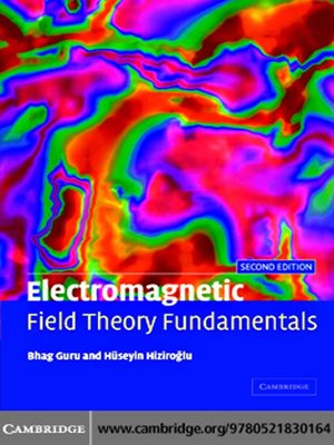 Electromagnetic Field Theory Fundamentals by Bhag Singh Guru