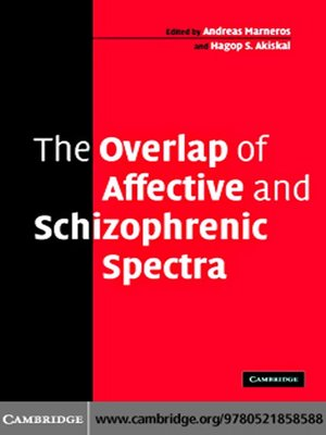 cover image of The Overlap of Affective and Schizophrenic Spectra