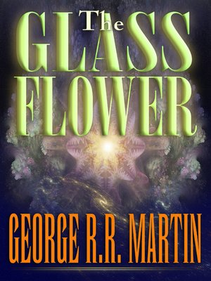cover image of The Glass Flower