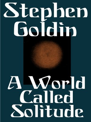 cover image of A World Called Solitude