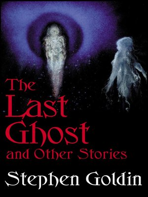 cover image of The Last Ghost and Other Stories