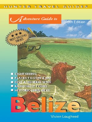 cover image of Belize Adventure Guide