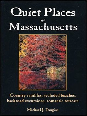 cover image of Quiet Places of Massachusetts
