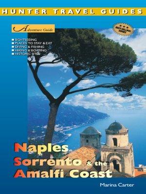 cover image of Naples, Sorrento & the Amalfi Coast Adventure Guide
