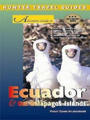 cover image of Adventure Guide to Ecuador & the Galapagos