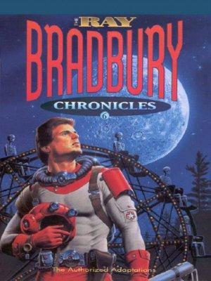 cover image of The Ray Bradbury Chronicles 6