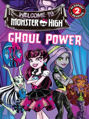 cover image of Monster High--Ghoul Power
