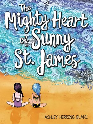 cover image of The Mighty Heart of Sunny St. James
