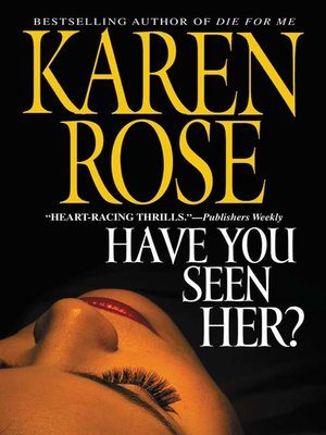 cover image of Have You Seen Her?