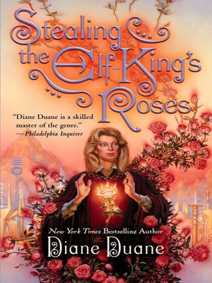 cover image of Stealing the Elf-King's Roses