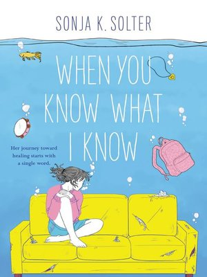 cover image of When You Know What I Know