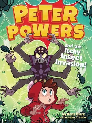 cover image of Peter Powers and the Itchy Insect Invasion!