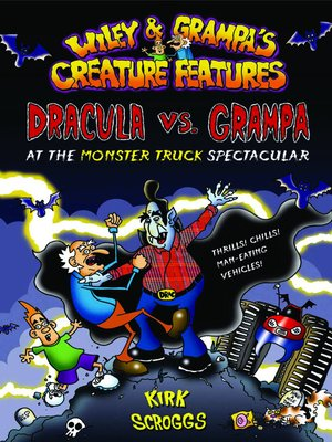 cover image of Dracula vs. Grampa at the Monster Truck Spectacular