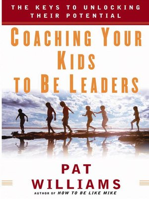 cover image of Coaching Your Kids to Be Leaders