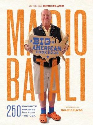 cover image of Mario Batali—Big American Cookbook