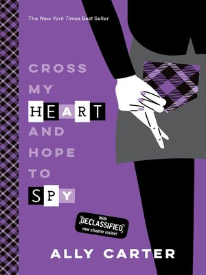 cover image of Cross My Heart and Hope to Spy