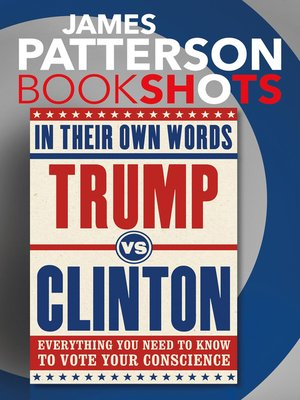 cover image of Trump vs. Clinton--In Their Own Words