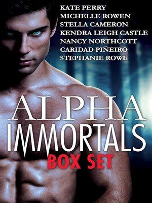 cover image of Alpha Immortals Box Set