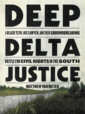 cover image of Deep Delta Justice