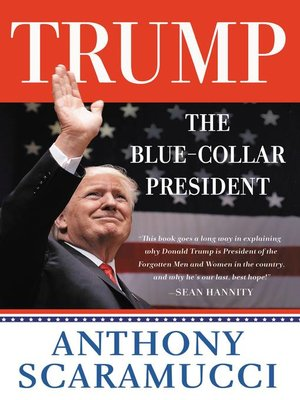 cover image of Trump, the Blue-Collar President